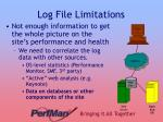 log file limitations3
