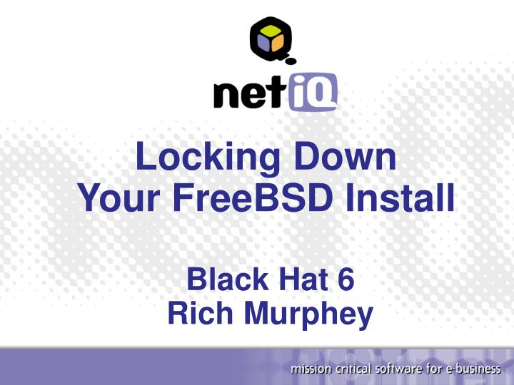locking down your freebsd install n.