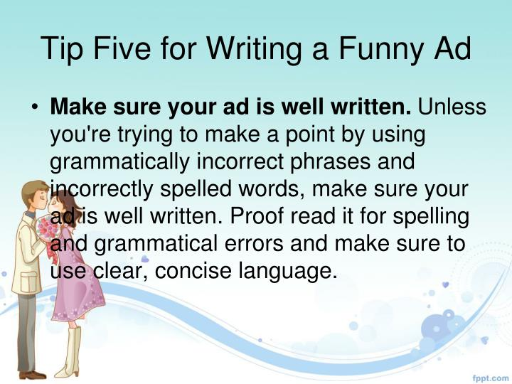 Tip Five for Writing a Funny Ad