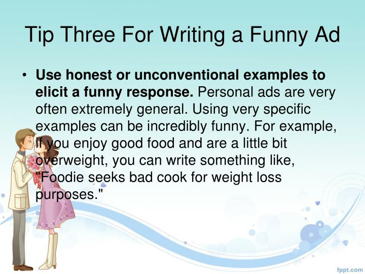 Tip Three For Writing a Funny Ad