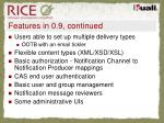 features in 0 9 continued