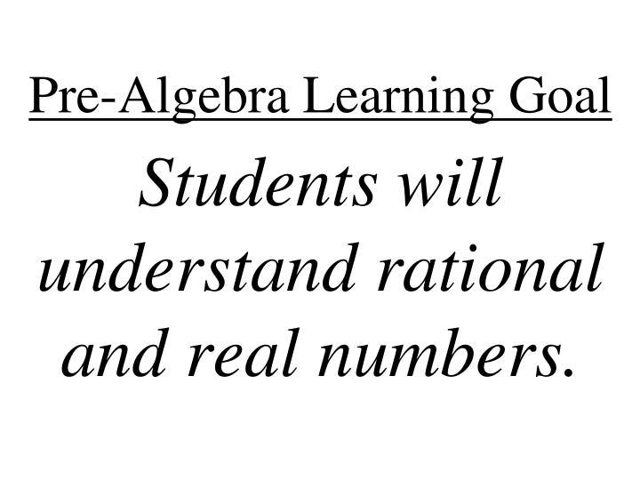Pre-Algebra Learning Goal