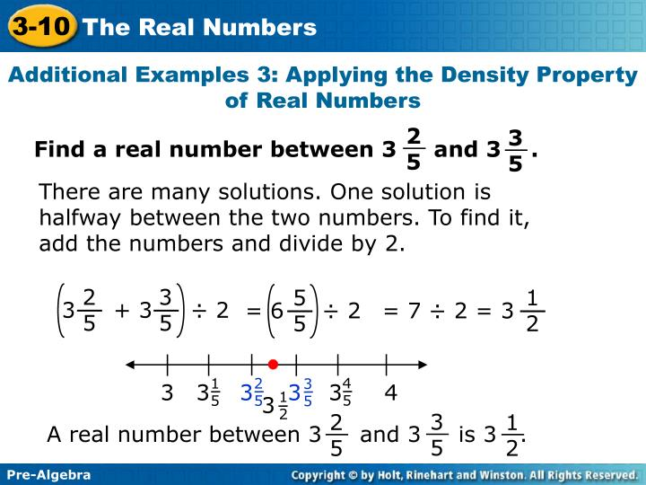 Find a real number between 3     and 3    .