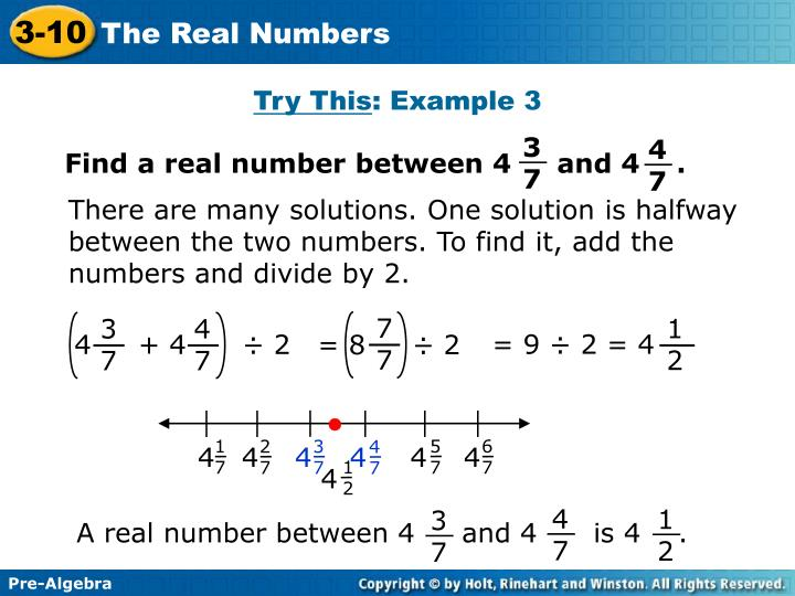 Find a real number between 4     and 4    .