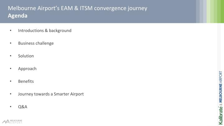 Melbourne airport s eam itsm convergence journey agenda