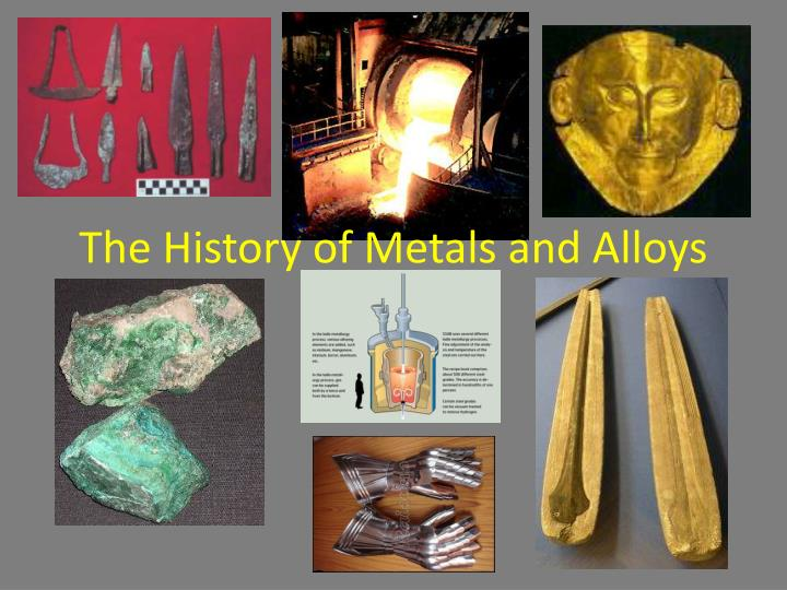 the history of metals and alloys n.