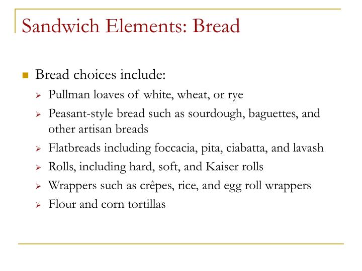 Sandwich Elements: Bread