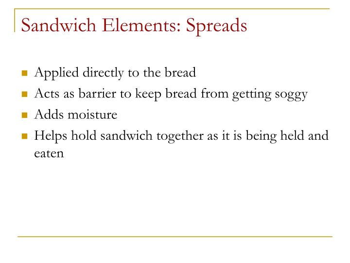 Sandwich Elements: Spreads