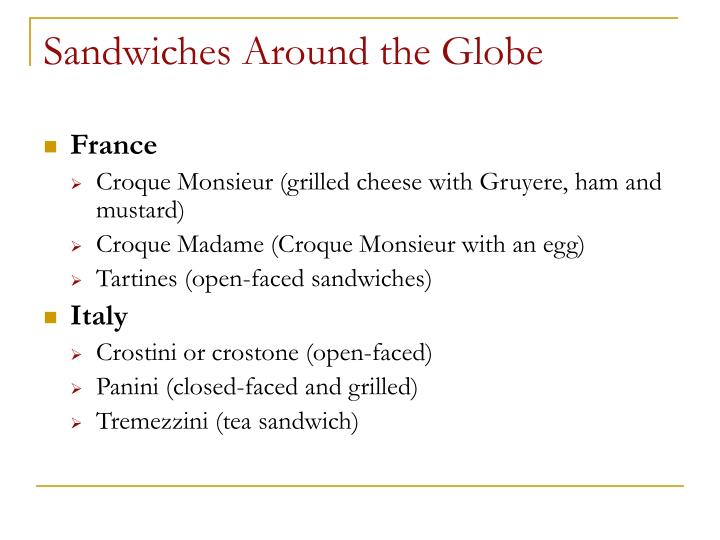 Sandwiches Around the Globe