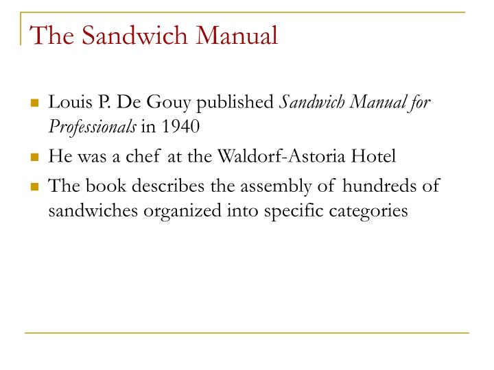 The Sandwich Manual