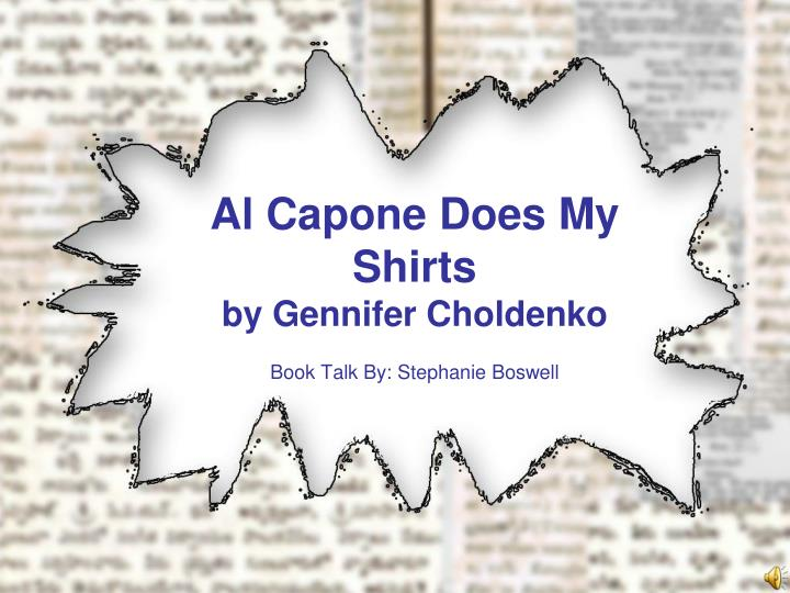 al capone does my shirts by gennifer choldenko n.