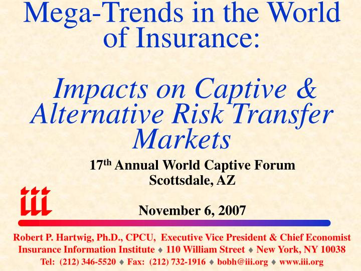 mega trends in the world of insurance impacts on captive alternative risk transfer markets n.