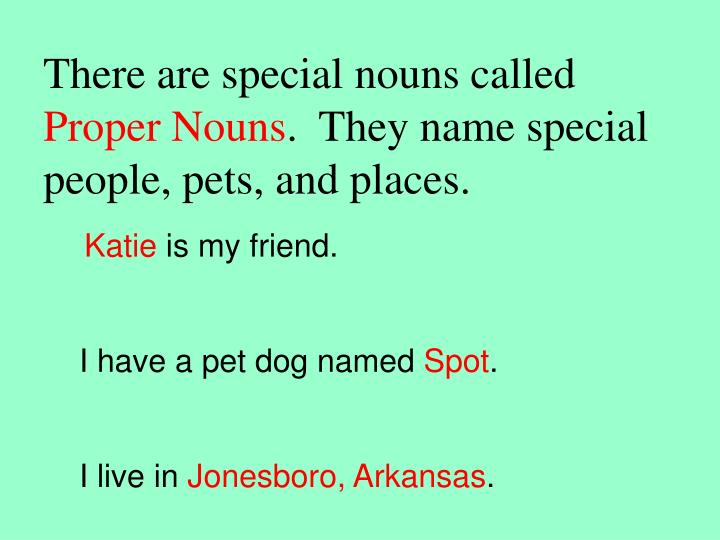 There are special nouns called
