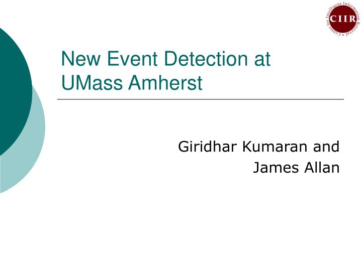 New event detection at umass amherst