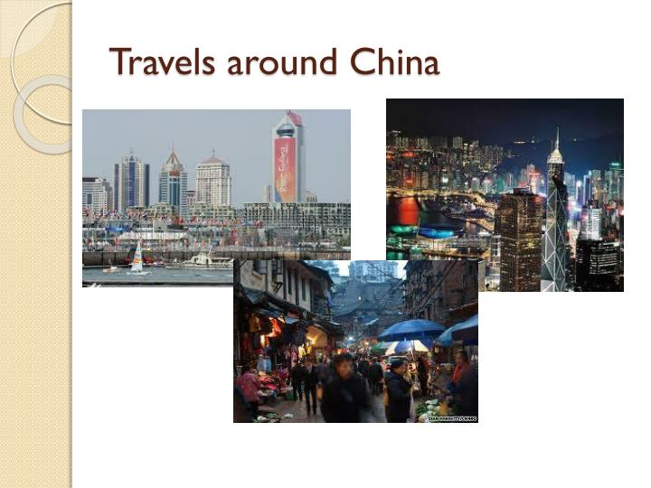 Travels around China