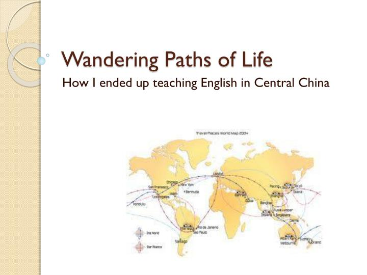 Wandering paths of life
