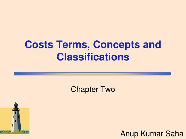 costs terms concepts and classifications n.