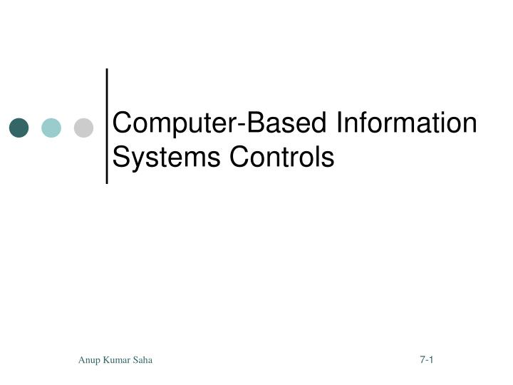 computer based information systems controls