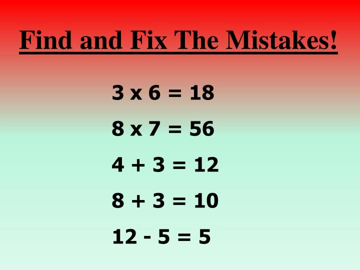 Find and Fix The Mistakes!