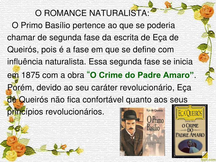O ROMANCE NATURALISTA: