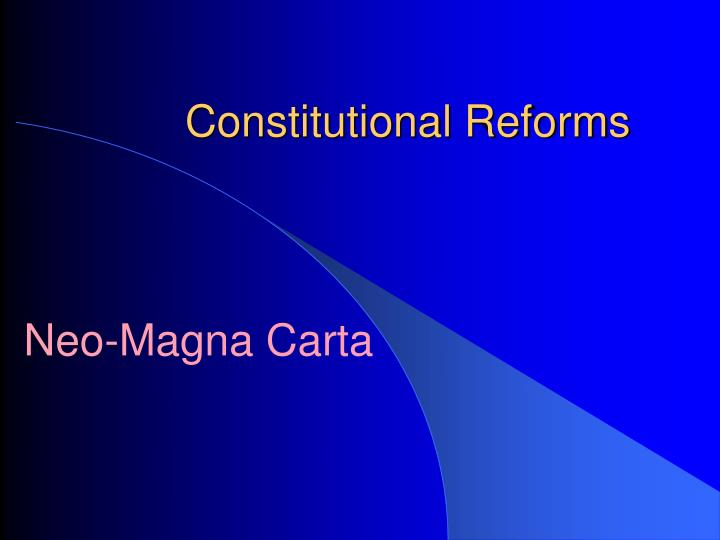 constitutional reforms n.