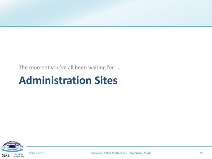 Administration Sites