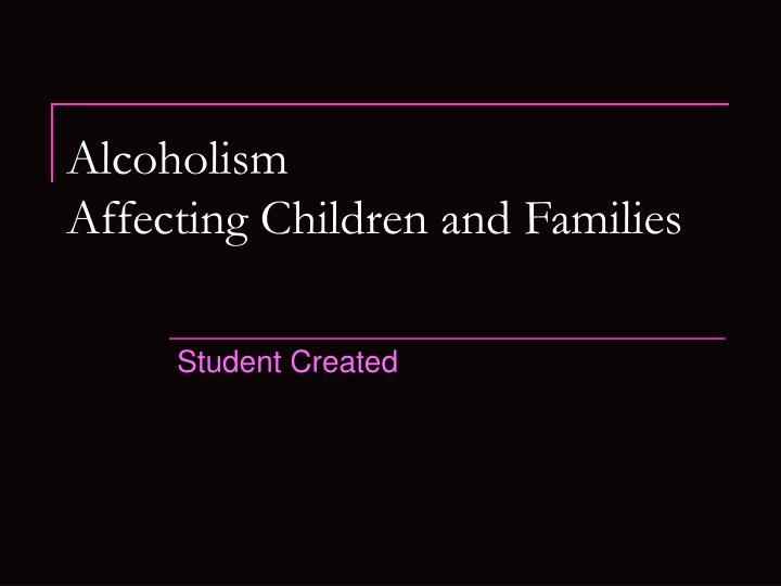 alcoholism affecting children and families n.