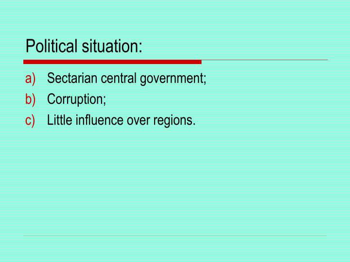 Political situation: