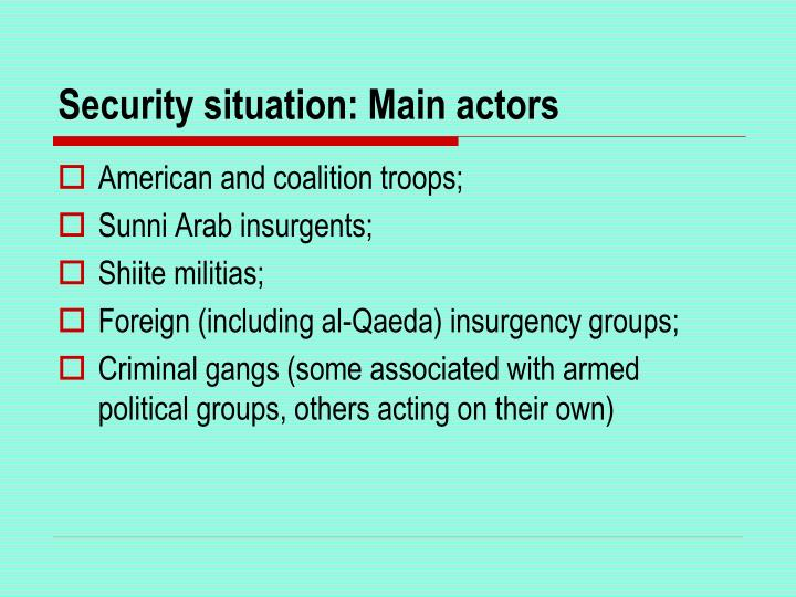 Security situation: Main actors