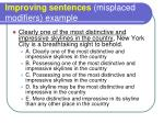 improving sentences misplaced modifiers example