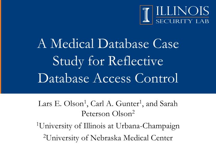 a medical database case study for reflective database access control n.