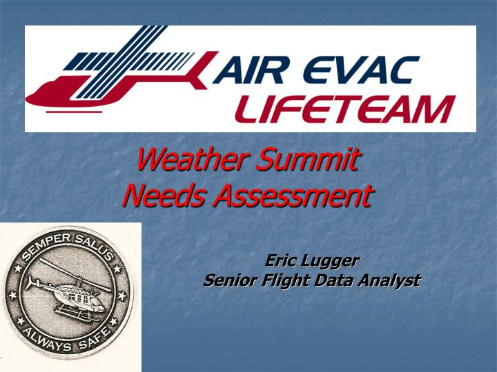 weather summit needs assessment n.
