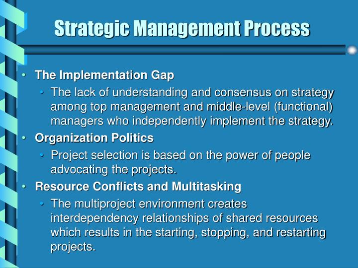 """organizational strategy and project selection Project management dr jamil ahmed 2 organizational strategy and project selection 7 what is """"strategic management"""" strategic management is the process of assessing """"what we are"""" and deciding and implementing."""