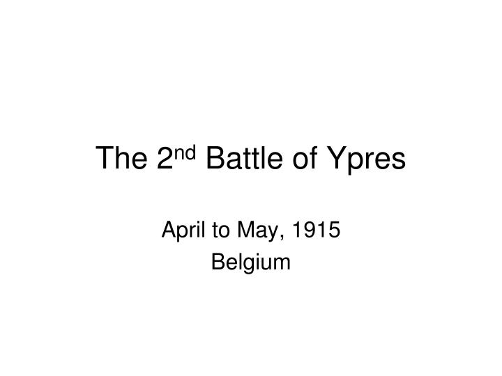 the 2 nd battle of ypres n.