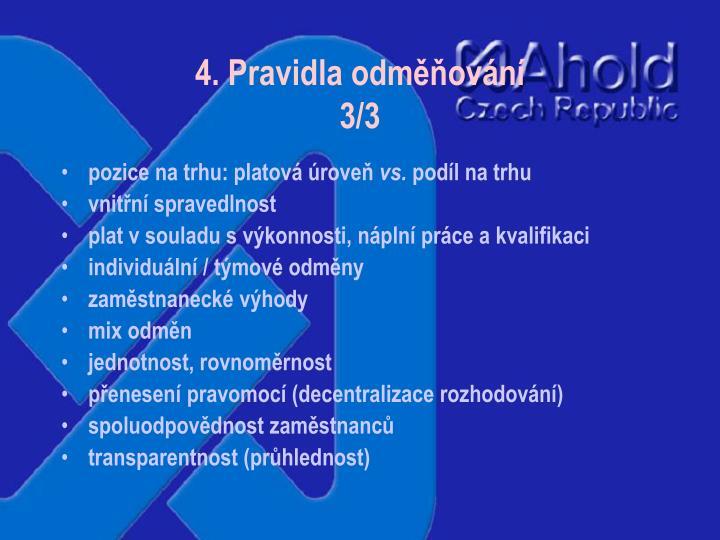 4. Pravidla odměňování