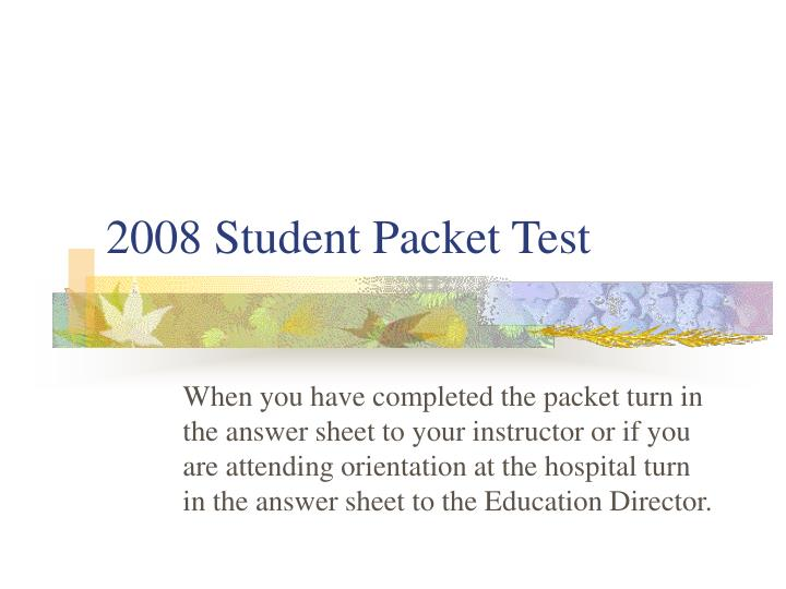 2008 student packet test n.