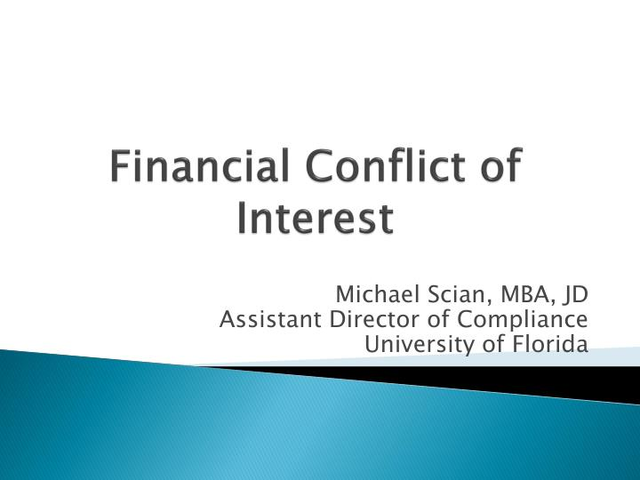 financial conflict of interest n.