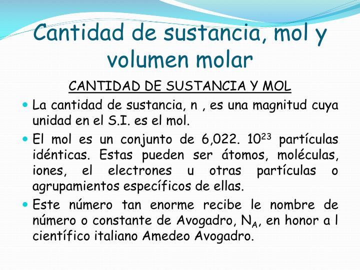 Cantidad de sustancia, mol y volumen molar
