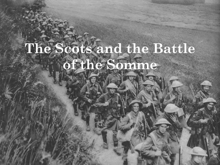 the scots and the battle of the somme n.