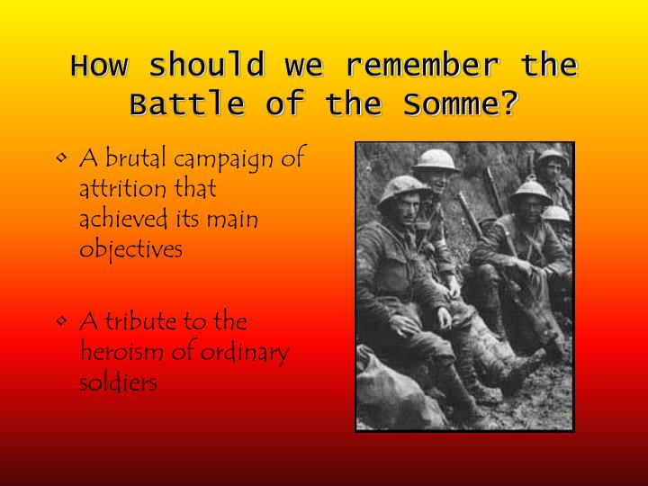 how should we remember the battle of the somme n.