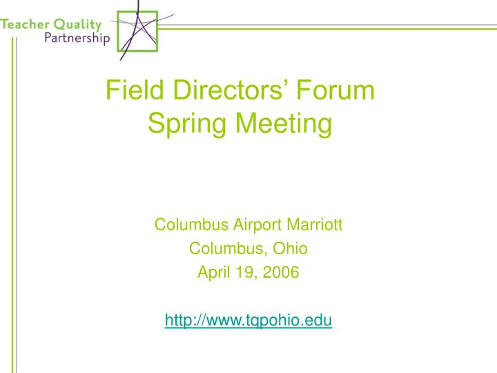 field directors forum spring meeting n.