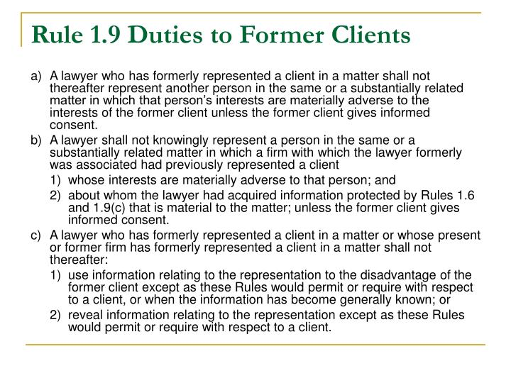Rule 1.9 Duties to Former Clients