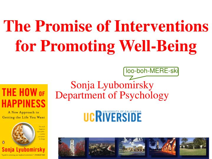 the promise of interventions for promoting well being n.
