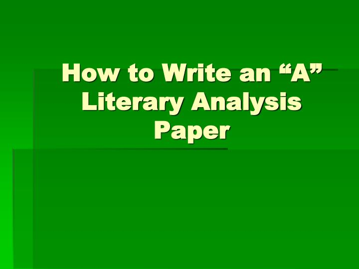 this is a literary analysis paper Outlining a literary analysis paper - продолжительность: 5:01 mrbarberteaches 11 084 просмотра integrating quotes into a literary analysis part 1 - продолжительность: 5:02 mrbarberteaches 21 769 просмотров.