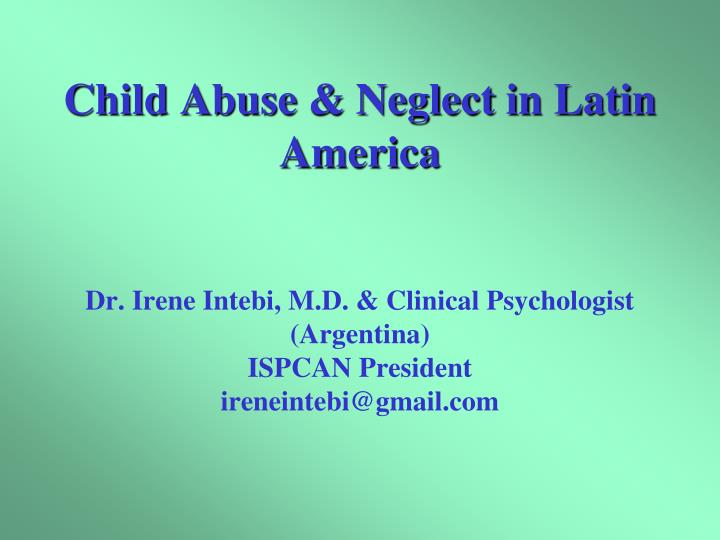 Child Abuse & Neglect in Latin America