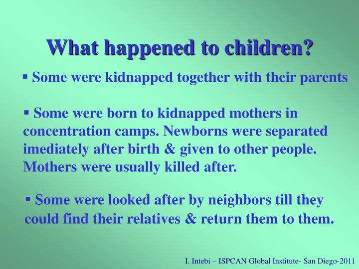 What happened to children?