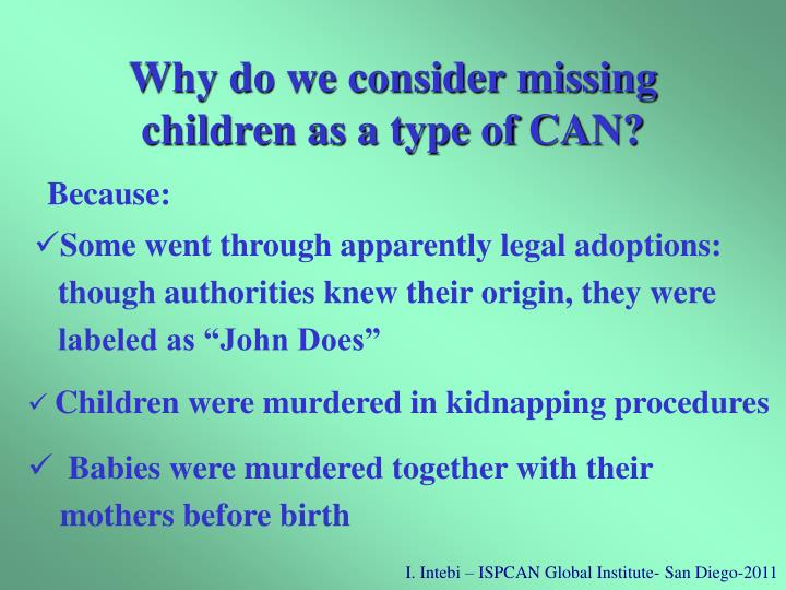 Why do we consider missing children as a type of CAN?
