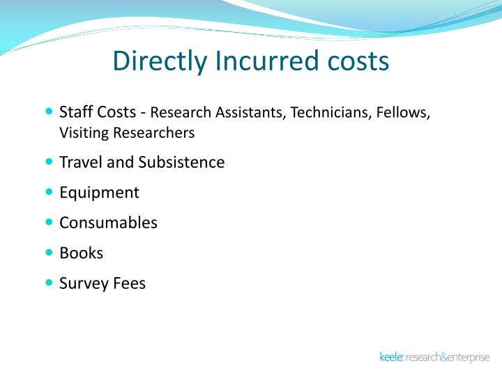 Directly Incurred costs