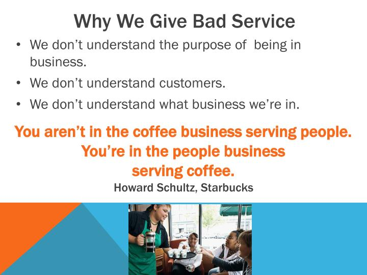 Why We Give Bad Service