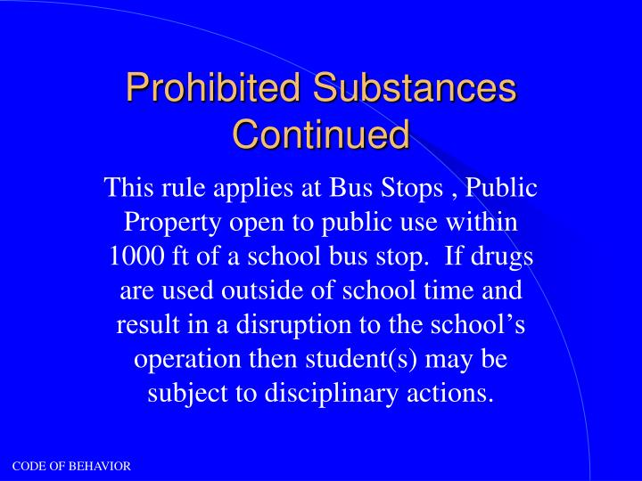 Prohibited Substances Continued